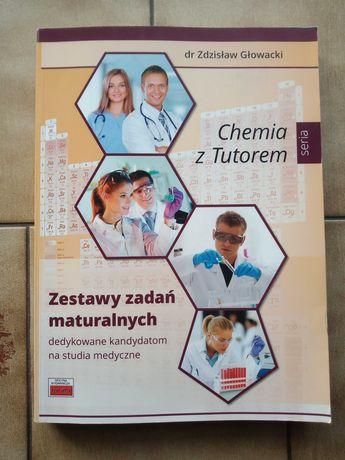 Chemia z Tutorem. Zestaw zadań maturalnych. Głowacki