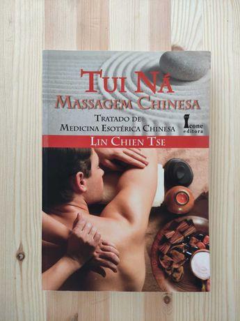 Livro Tui Ná - Massagem Chinesa - Medicina Chinesa