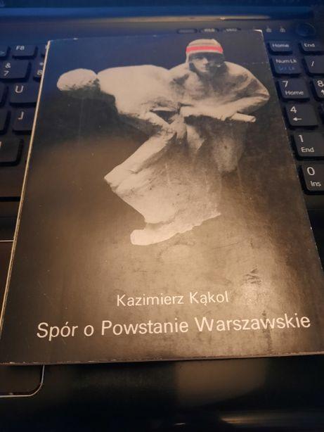 Spór o Powstanie Warszawskie Kąkol II wojna światowa