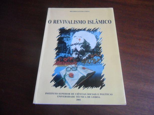 """""""O Revivalismo Islâmico"""" de Helder Santos Costa - 1ª Edição de 2001"""