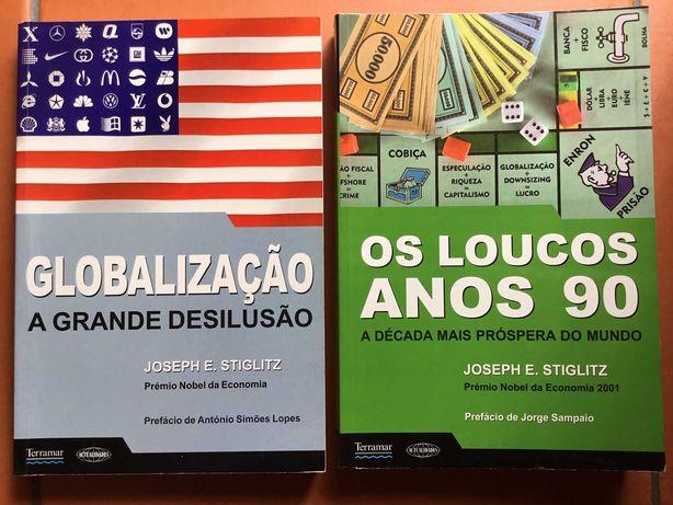 Globalização A Grande Desilusão e Os Loucos Anos 90 (2 livros)