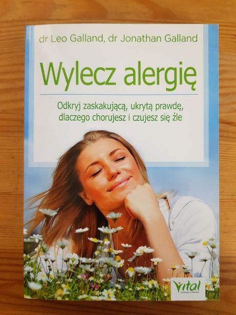 Wylecz alergię dr Leo i Jonathan Galland