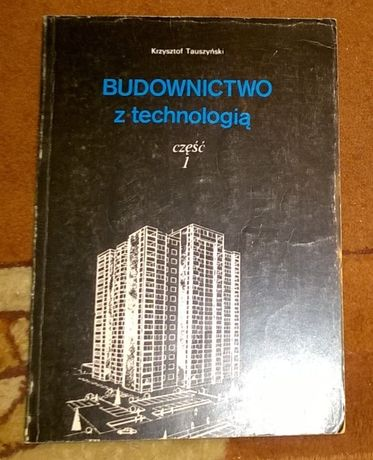 Budownictwo z technologią K.Tauszyński