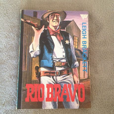 Leigh Brackett Rio Bravo