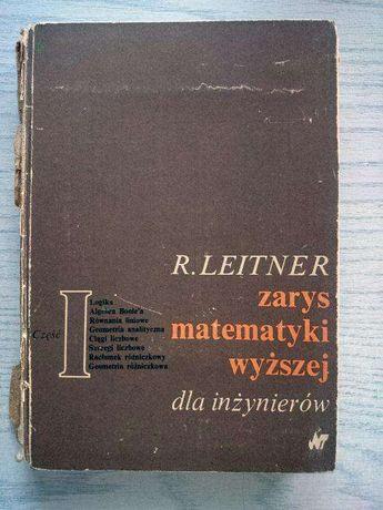 Zarys matematyki wyższej dla inżynierów R. Leitner część 1
