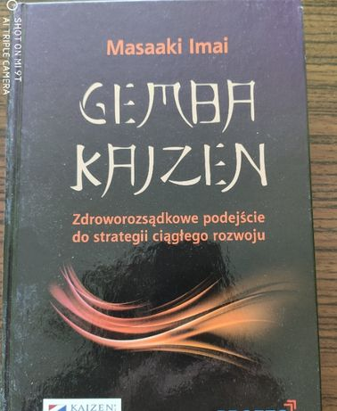 Gemba Kajzen - zdroworozsądkowe podejście do strategii rozwoju