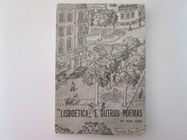 """""""Lisboética,, e outros poemas- Rui Palma Carlos"""