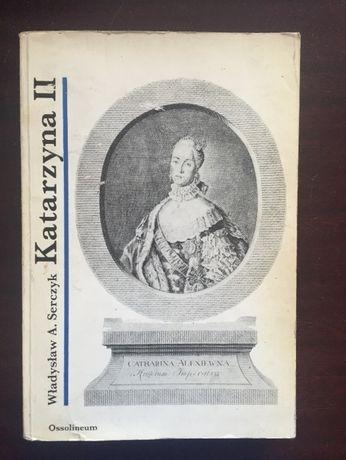 Katarzyna II Władysław A. Serczyk