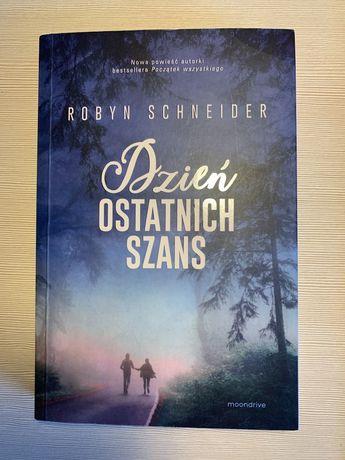 Dzień ostatnich szans - Robyn Schneider, książka młodzieżowa
