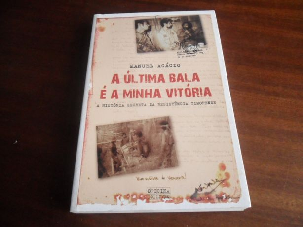 """""""A Última Bala é a Minha Vitória"""" de Manuel Acácio"""