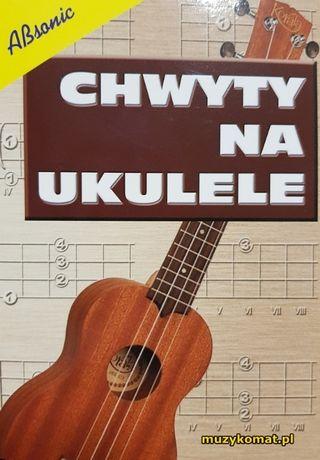 """Absonic G. Templin """"Chwyty na ukulele"""" - zbiór akordów na ukulele"""