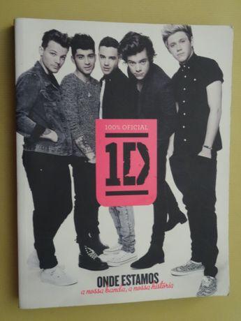 One Direction - Onde Estamos, A Nossa Banda, A Nossa História