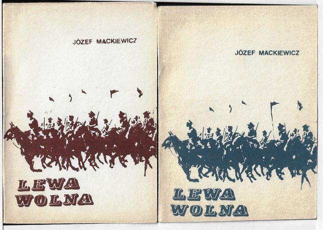 Lewa wolna - II obieg ___ J.Mackiewicz ___ 1987