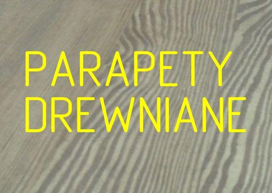 Parapety drewniane, parapet, stopnie, blat, blaty kuchenne, dąb, sosna