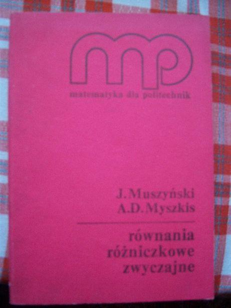 Równania różniczkowe zwyczajne Muszyński Myszkis