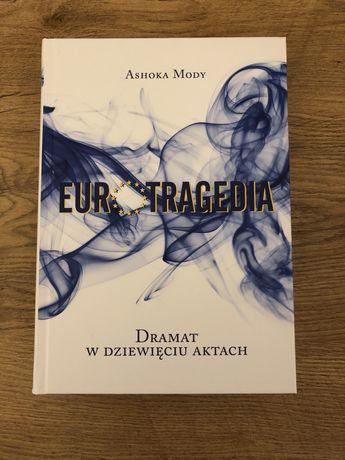 Eurotragedia dramat w dziewięciu aktach. Ashoka Mody