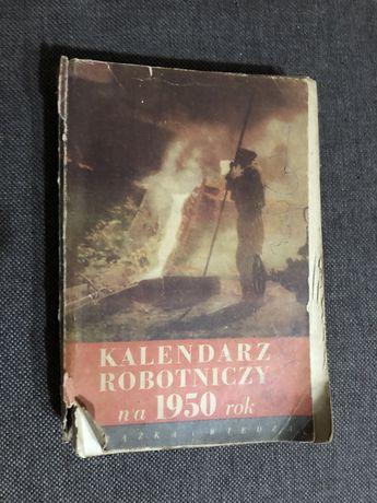 Stara książka kalendarz Robotniczy na 1950 rok