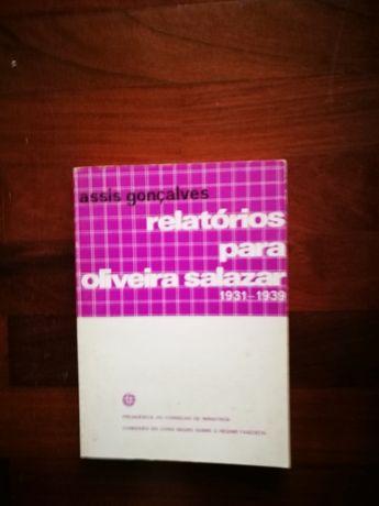 Relatórios para Oliveira Salazar 1931-39 - Assis Gonçalves (RARO)