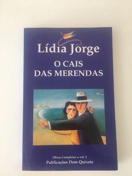 O Cais das Merendas - Lídia Jorge