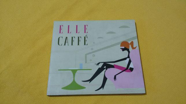 Elle Caffé (2004)