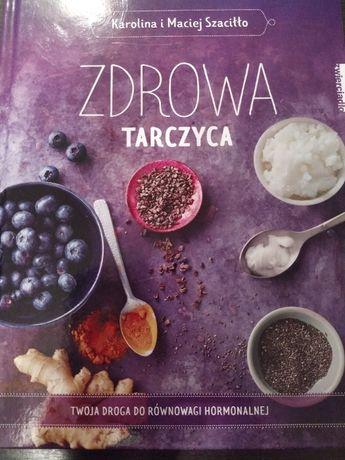 Zdrowa tarczyca Karolina i Maciej Szaciłło