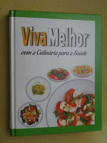 Viva Melhor Com a Culinária Para a Saúde
