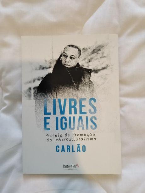 Livres e iguais (Carlão) - NOVO