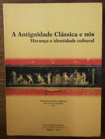 a antiguidade clássica e nós, herança e identidade cultural