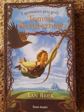 Ian Beck Tajemnicze przygody Tomcia Serdecznego