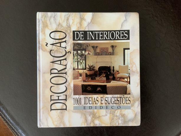 Decoração de Interiores - 1001 ideias e sugestões