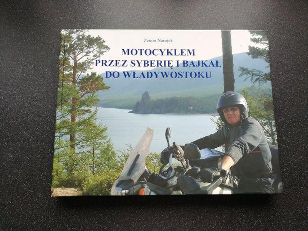 Książka Motocyklem przez Syberię bdb stan
