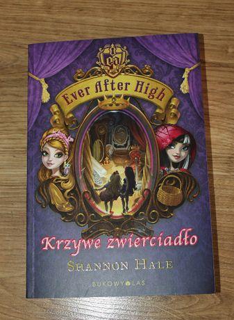 Książka Shannon Hale - Ever After High. Krzywe zwierciadło