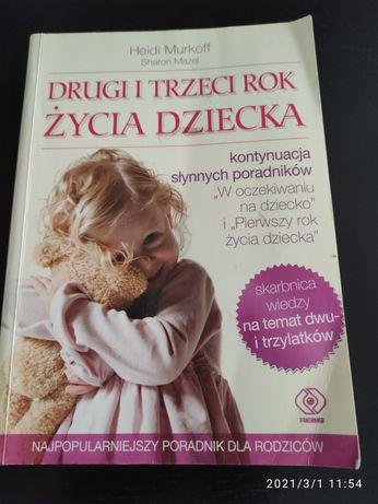Książka Drugi i trzeci rok życia dziecka Heidi Murkoff stan bdb