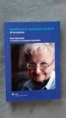 rzeźbienie państwa prawa, 20 lat później. Ewa Łętowska