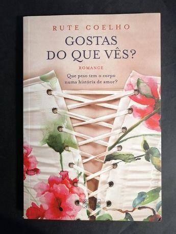 """Livro """"Gostas do que vês'"""" de Rute Coelho"""