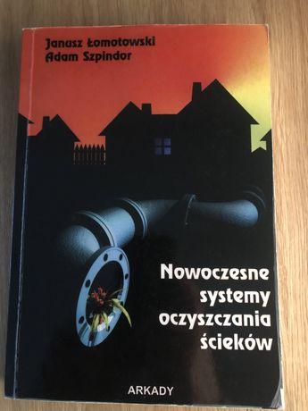 Nowoczesne systemy oczyszczania ścieków - Łomotowski, Szpindor
