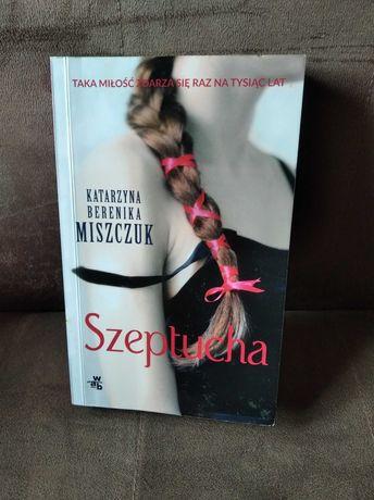 Katarzyna Miszczuk, Szeptucha