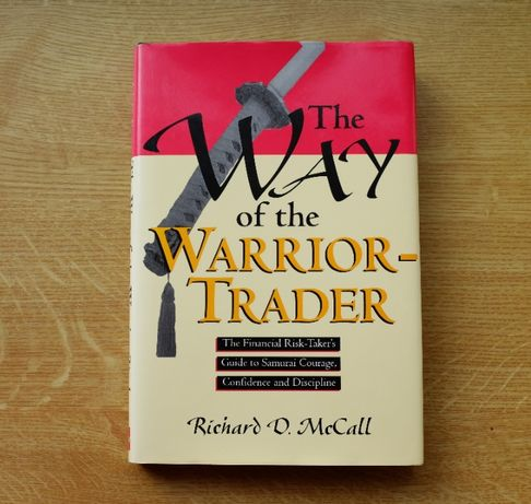 Książka The Way of the Warrior Trader. Richard D. McCall