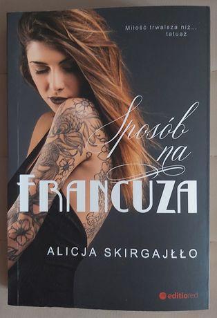 Sposób na francuza Alicja Skirgajłło