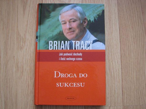 Droga do sukcesu, Brian Tarcy, twarda oprawa