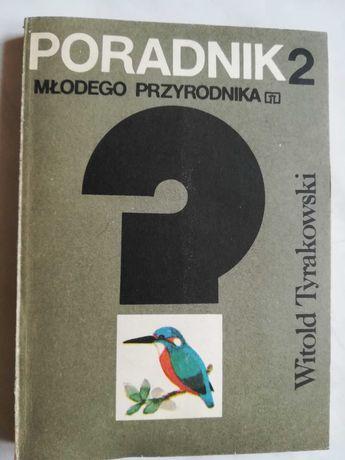 Poradnik małego przyrodnika Witold Tyrakowski