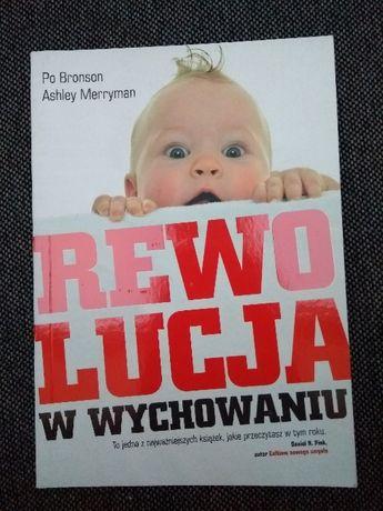 """NOWA Książka """"Rewolucja w wychowaniu"""" Bronson & Merryman WYSYŁKA"""
