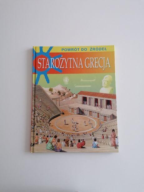 Starożytna Grecja. Powrót do źródeł.