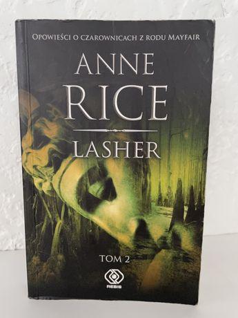 Lasher tom 2 Opowieść o czarownicach z rodu Mayfair Anne Rice