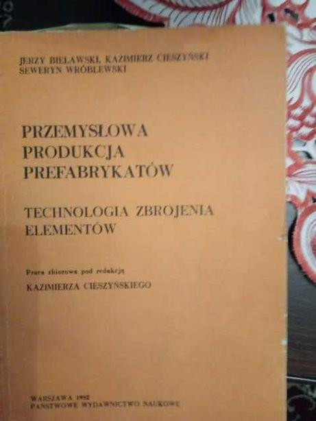 Przemysłowa produkcja prefabrykatów. Technologia zbrojenia elementów.