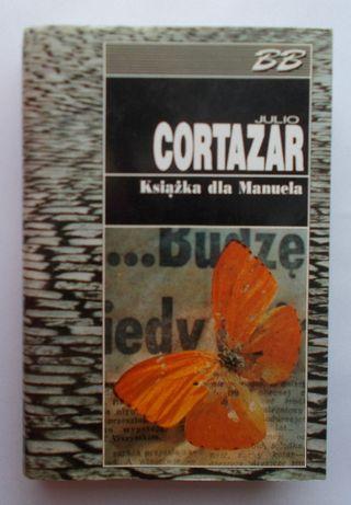 OKAZJA! Julio Cortazar - Książka dla Manuela TANIO