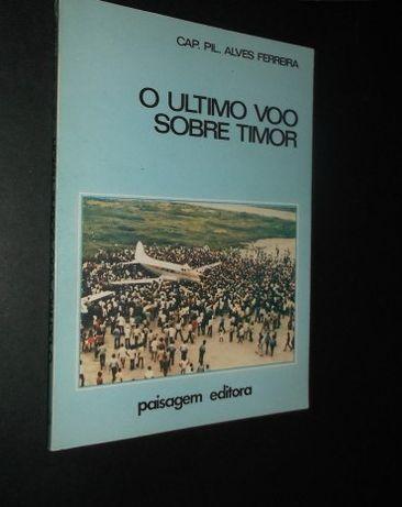 -Ferreira (Cap.Pil.Alves);O Ultimo Voo sobre Timor