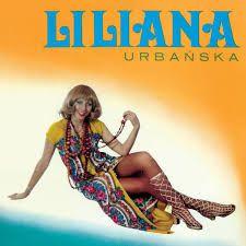 Liliana - Liliana Urbańska