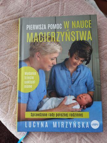 """Ksiązka """"Pierwsza pomoc w nauce macierzyństwa"""""""