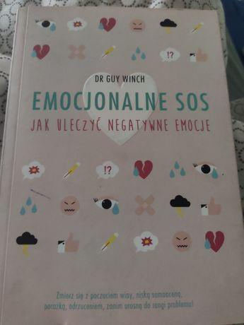 """Książka ,, Emocjonalne SOS, Jak uleczyć negatywne emocje"""" Dr Guy Winch"""